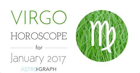 astrograph virgo horoscope for january 2017