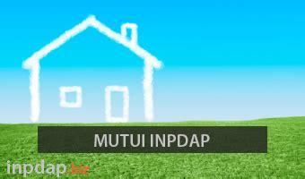 mutui inpdap prima casa mutui inpdap 2018 regolamento tassi calcolo rata