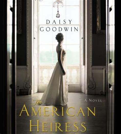 Pdf American Heiress Novel Goodwin by Listen To American Heiress A Novel By Goodwin At
