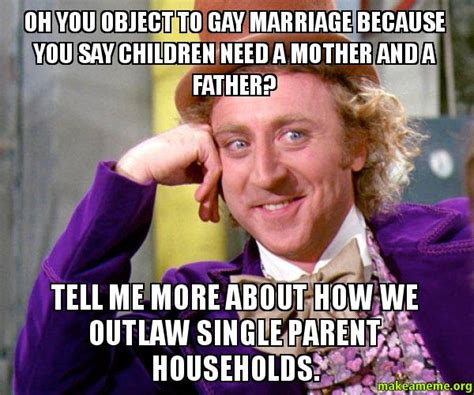 Same Sex Marriage Meme - single parent memes image memes at relatably com