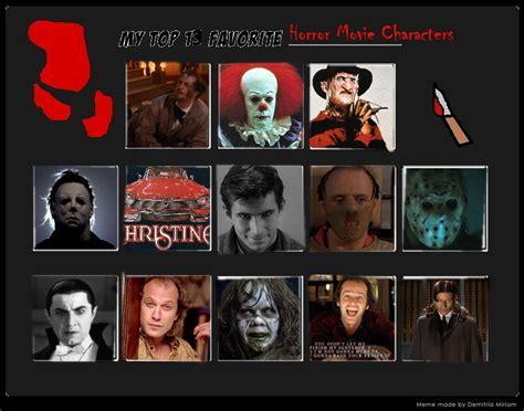 Horror Movie Memes - top 13 favorite horror movie characters meme by