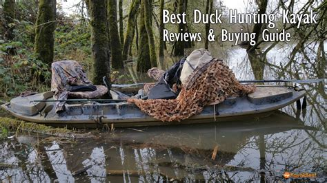 duck hunting inflatable boat the 5 best duck hunting kayaks of 2018 reviewed buyer