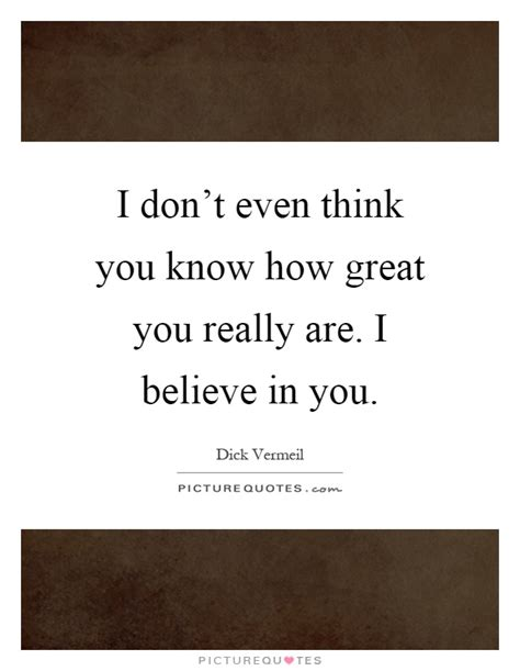 I Believe In You i believe in you quotes www pixshark images