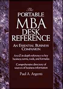 Titles In The Portable Mba Series by The Portable Mba Desk Reference An Essential Business