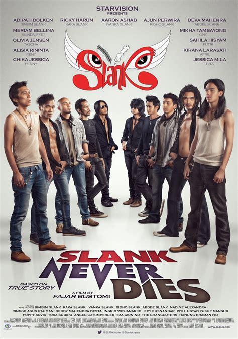 film indonesia online free slank nggak ada matinya 2013 full movie watch free movie