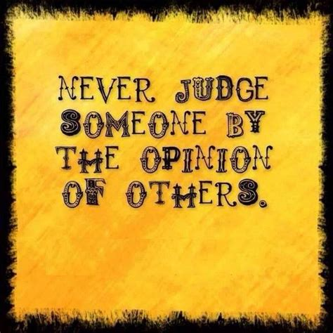 92 Best Quot Never Judge Best Judging Quotes Sayings And Quotations Quotlr