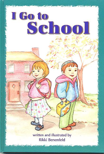 How To Find You Went To School With I Go To School Hachai Publishing