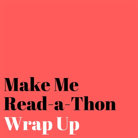 Make Me Up by Make Me Read A Thon Wrap Up Utopia State Of Mind