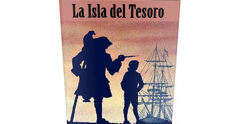 gratis libro la isla del tesoro novela escrita en ingles para leer ahora la isla del tesoro robert l stevenson libro gratis leer para crecer libros cuentos poemas