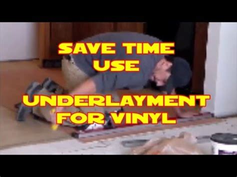 D.I.Y. install Underlayment for vinyl flooring Home Depot