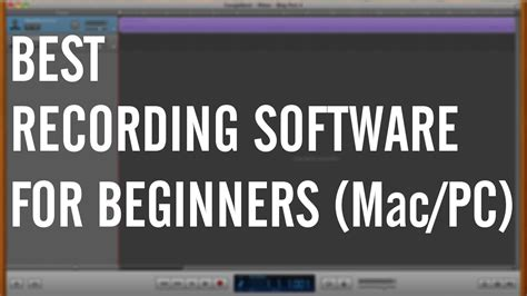 best recording software for pc best recording software for beginners mac pc