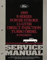 car engine manuals 1995 ford f series instrument cluster 1995 ford f series power stroke 7 3 liter direct injection turbo diesel engine supplement
