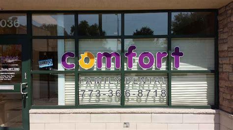 Comfort Family Dental Chicago by September Client Spotlight Comfort Family Dental Signs