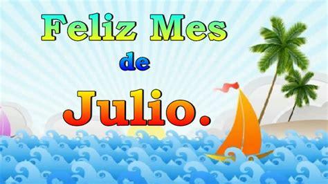 imagenes de amor para julio feliz mes de julio youtube