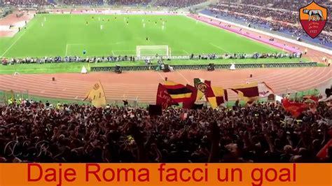 testo roma roma roma coro as roma daje roma facci un goal con testo