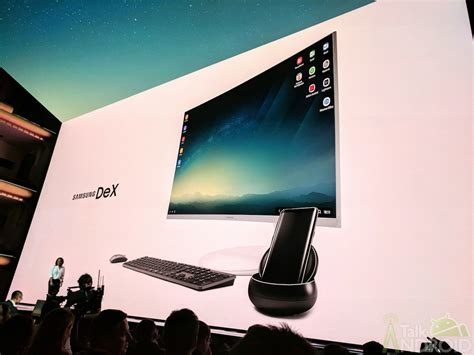 samsung dex takes the smartphone to the desktop talkandroid