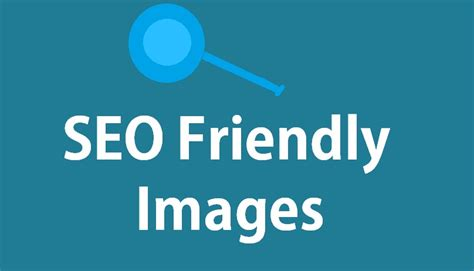 Seo Friendly image seo get more search traffic to your