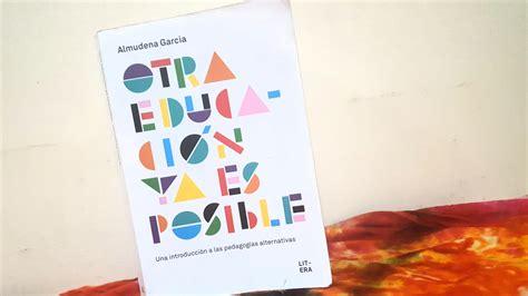 libro otra educacin ya es otra educacion ya es posible 183 familias en ruta