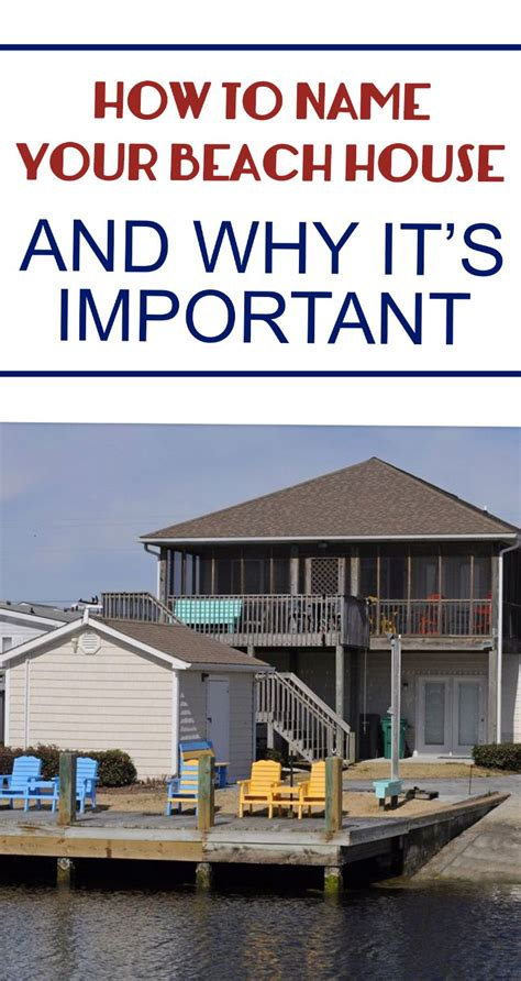 names for beach houses how to name your beach house and why it is important