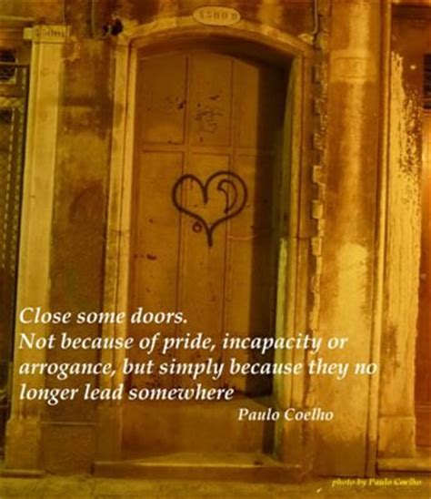 Closed Door Quotes by Quote Some Doors By Paulo Coelho Dont Give Up World