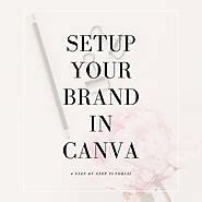 canva your brand 47 canva graphic design tutorials for bloggers blog create