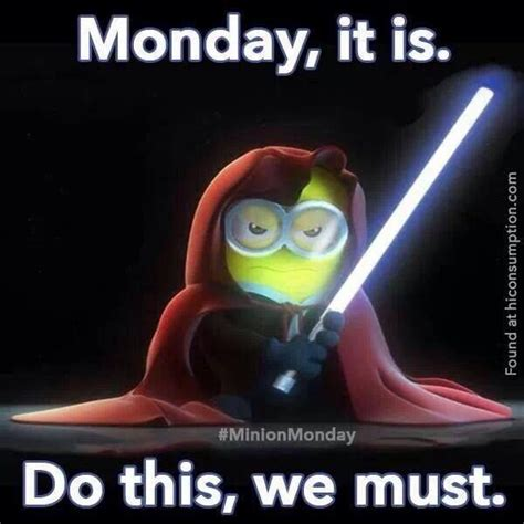 Positive Monday Meme - minion quotes about monday quotesgram