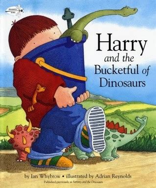 his of books harry and the bucketful of dinosaurs by ian whybrow