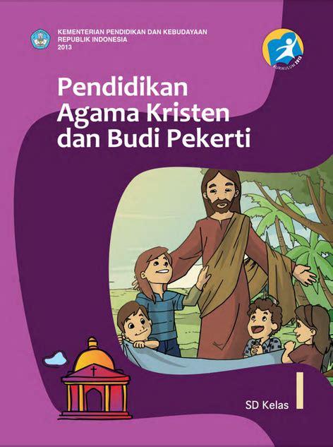 Buku Pak Budi Pekerti Kelas 8 Sd buku elektronik sekolah pa kristen dan budi