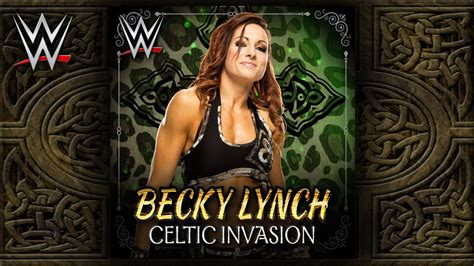 becky lynch theme nxt quot celtic quot becky lynch theme song ae