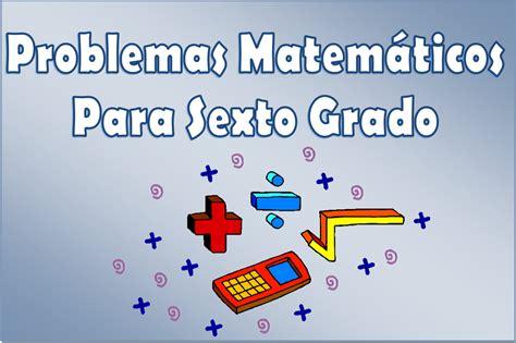 desafios matematicos alumnos 6o sexto grado primaria by gines ciudad problemas matem 225 ticos para sexto grado de primaria