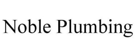 noble plumbing trademark of noble plumbing llc serial