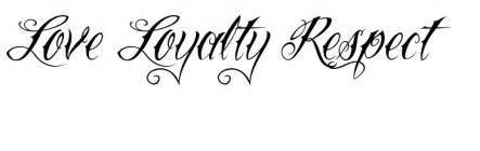 Go back gt gallery for gt loyalty respect tattoo designs