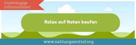 Winkelküche Auf Raten by Ratgeber Rolex Uhr Auf Raten Bestellen So Geht S
