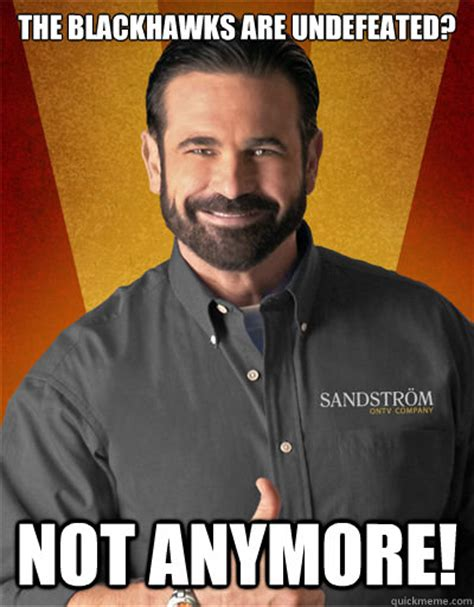 Blackhawk Memes - the blackhawks are undefeated not anymore billy mays