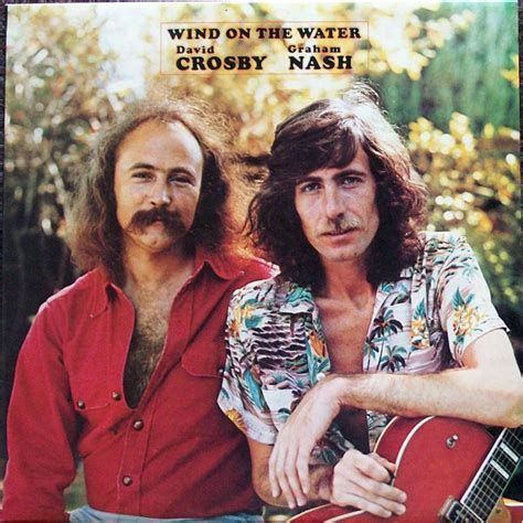 david crosby full album wind on the water graham nash crosby nash david