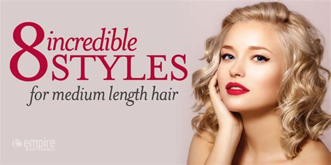 how to style medium hair 8 styles for medium length hair