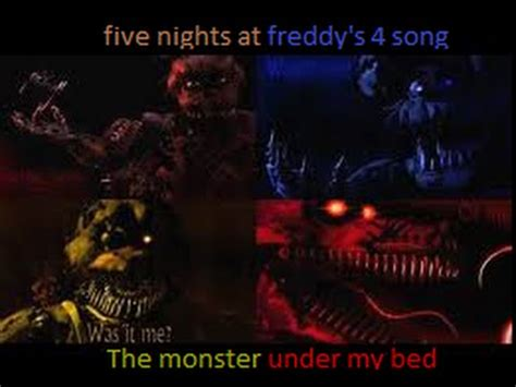 monster under my bed song five nights at freddy s 4 the monster under my bed song