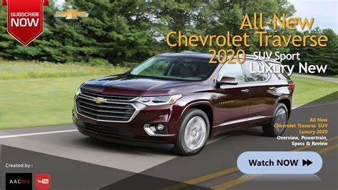 2020 Chevy Traverse by 2020 Chevy Traverse Chevrolet Review Release