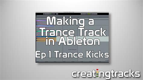 ableton tutorial kick drum ableton trance kick drum tutorial for killer drums