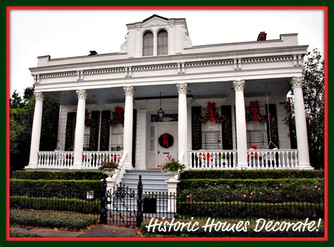decorating historic homes historic houses decorated for house decor