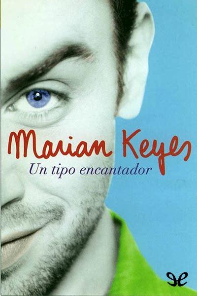 un tipo encantador spanish libro un tipo encantador marian keyes ebook epub torrent