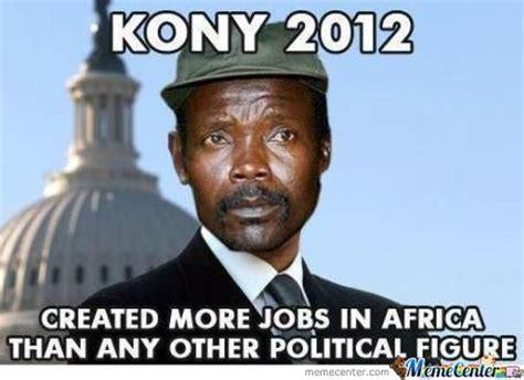 Kony Meme - kony 2012 by eghelman16 meme center