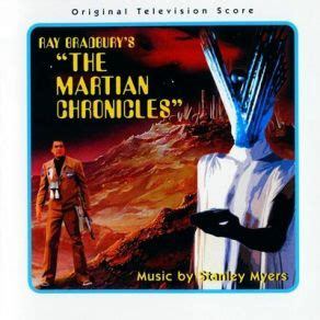 the billion year song of the martian volume 1 books the martian chronicles original soundtrack stanley