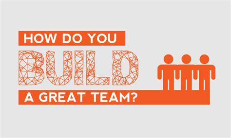 how do you build a house how do you build a great team 18 business professionals