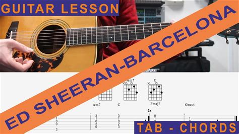 barcelona ed sheeran chords ed sheeran barcelona guitar lesson tutorial how to