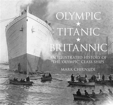 olympic titanic britannic independent publishers group