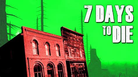 7 days to die by youalwayswin ghost town 7 days to die 19