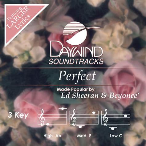 ed sheeran perfect key bpm perfect ed sheeran beyonc 233 christian accompaniment