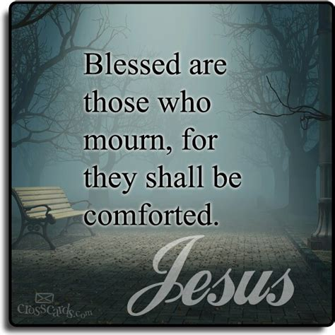 comfort those who mourn matthew 5 bible wisdom pinterest