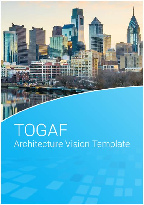 togaf architecture vision template togaf architecture vision template e learning